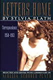 Letters Home: Correspondence 1950-1963 (0060974915) by Sylvia Plath