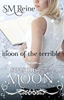 Moon of the Terrible (The Cain Chronicles Book 3) (English Edition)