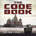 The Code Book Hörbuch von William H. Blair Gesprochen von: Lou Lambert