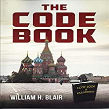 The Code Book Audiobook by William H. Blair Narrated by Lou Lambert