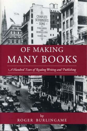 Of Making Many Books: A Hundred Years of Reading, Writing and Publishing (Penn State Reprints in Book History) (Penn Sta