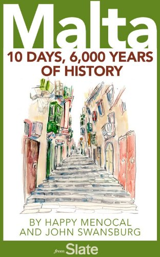 Malta: 10 Days, 6,000 Years of History