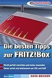 Die besten Tipps zur FRITZ!-Box