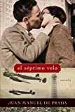 img - for El septimo velo: Novela (Spanish Edition) book / textbook / text book