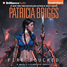 Fire Touched: Mercy Thompson Series, Book 9 Audiobook by Patricia Briggs Narrated by Lorelei King