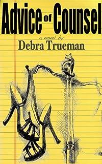 Advice Of Counsel by Debra Trueman ebook deal