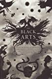 The Black Arts: an Absorbing Account of Witchcraft, Demonology, Astrology, and Other Mystical Practices Throughout the Ages (0399500359) by Richard Cavendish