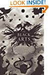 The Black Arts: An Absorbing Account...