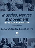 Muscles, Nerves and Movement by Tyldesley