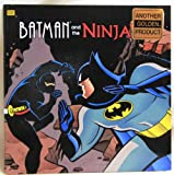 img - for Batman and the Ninja (Golden Look-Look Books) book / textbook / text book