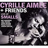 Live at Smalls - Cyrille Aimee & Friends