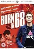 Born in 68 [DVD] [2008]