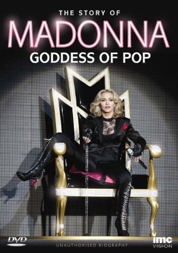 Madonna - The Goddess of Pop - The Story of [DVD]