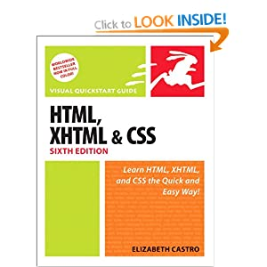 HTML, XHTML, and CSS: Visual QuickStart Guide: With XHTML and CSS (Visual QuickStart Guides)