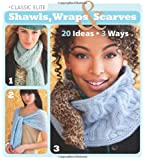 Classic Elite Shawls, Wraps & Scarves (Classic Elite Yarns)