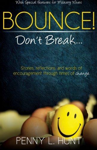 Book: Bounce, Don't Break by Penny L. Hunt