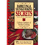 Barbecuing and Sausage-Making Secrets: How to Buy Beef, Pork, Poultry, Lamb, Fish and... by Charles Knote and Ruthie Knote