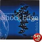Shock Edge 2006(�߸ˤ��ꡣ)
