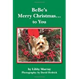 BeBe's Merry Christmas... to You, Vol. 3 ~ Libby Murray
