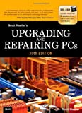 img - for Upgrading and Repairing PCs (20th Edition) book / textbook / text book