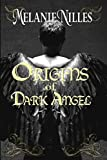 Origins of Dark Angel: Starfire Angels Book 3.5