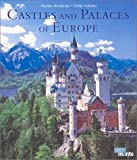 img - for Castles and Palaces of Europe by Schober, Ulrike (2002) Hardcover book / textbook / text book