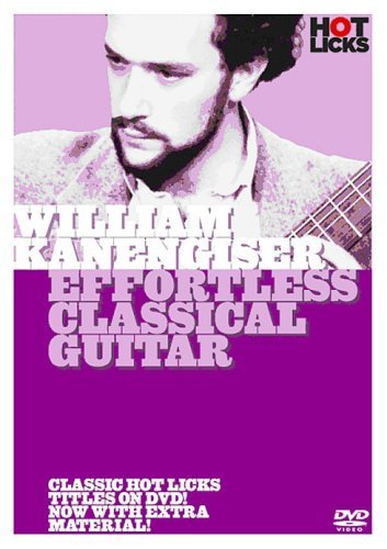 William Kanengiser - Effortless Classical Guitar [DVD] unknown