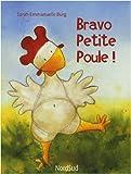 echange, troc Sarah-Emmanuelle Burg - Bravo petite poule !