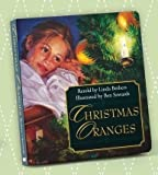 img - for Christmas Oranges - Boardbook book / textbook / text book