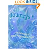 Journeys V - An Anthology of Award-Winning Short Stories (Volume 5)