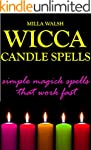 Wicca Candle Spells: Simple Magick Sp...