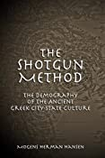 Amazon.com: The Shotgun Method: The Demography of the Ancient Greek City-State Culture (MISSOURI BIOGRAPHY SERIES) (9780826216670): Mogens Herman Hansen: Books