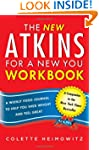 The New Atkins for a New You Workbook...