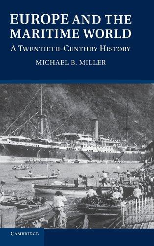 Europe and the Maritime World: A Twentieth Century History