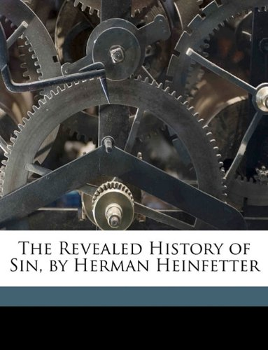 The Revealed History of Sin, by Herman Heinfetter