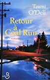 Retour à Coal Run (French Edition) (2714440932) by Tawni O'dell