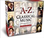 A to Z of Classical Music (3rd Extend...
