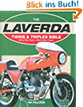 Laverda Twins & Triples Bible: 650 &...