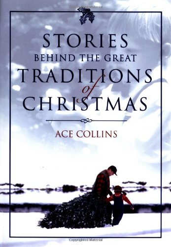 Stories Behind the Great Traditions of Christmas Stories Behind Books310248825 : image