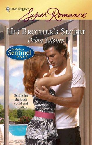 His Brother's Secret (Harlequin Superromance), DEBRA SALONEN