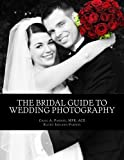 img - for The Bridal Guide to Wedding Photography book / textbook / text book