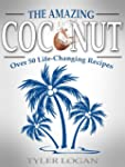 Coconut Recipes with Coconut Oil, Coc...