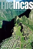 img - for The Incas: Lords of the Four Quarters   [INCAS] [Hardcover] book / textbook / text book