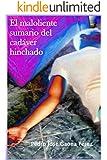 El maloliente sumario del cadáver hinchado (Roberto Buenahora nº 1)