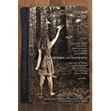 The Stories in Between: A Between Books Anthology ~ Jonathan Carroll