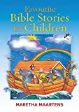 img - for Favourite Bible Stories for Children by Maretha Maartens (2012-07-06) book / textbook / text book