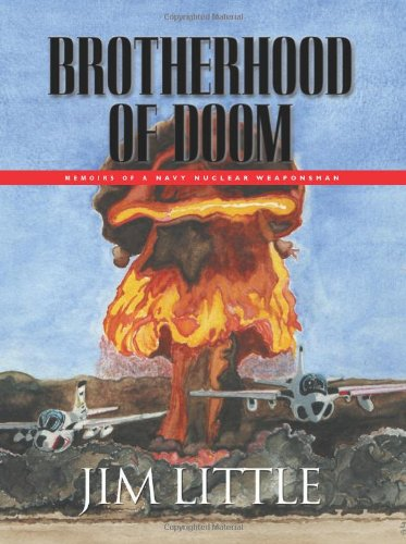 Image of BROTHERHOOD OF DOOM: Memoirs of a Navy Nuclear Weaponsman
