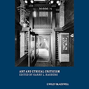 Art and Ethical Criticism Audiobook