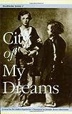Image of City of My Dreams (Stockholm Series, Vol. 1)