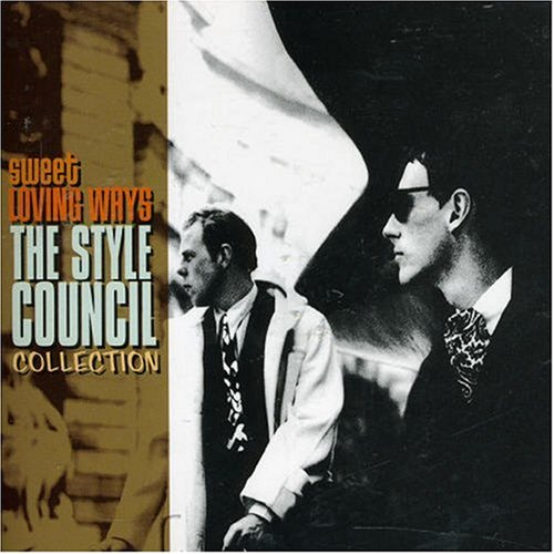 The Style Council - Sweet Loving Ways: The Collection - Zortam Music